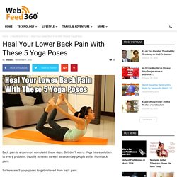 Heal Your Lower Back Pain With Yoga