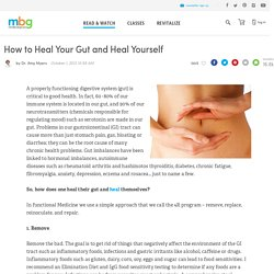 How to Heal Your Gut and Heal Yourself