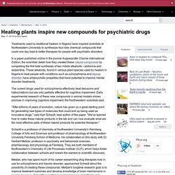Healing plants inspire new compounds for psychiatric drugs