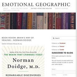 Editor's Picks for Healing — Emotional Geographic