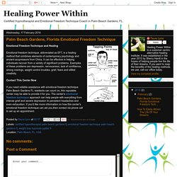 Healing Power Within: Palm Beach Gardens, Florida Emotional Freedom Technique