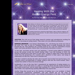 Healing With the Human Energy Field: with Barbara Ann Brennan</font>