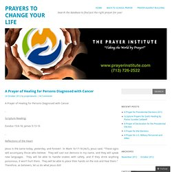 A Prayer of Healing for Persons Diagnosed with Cancer