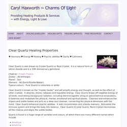 Healing Properties of Clear Quartz from Charms Of Light