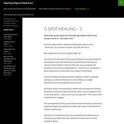 G Spot Healing - Releasing Sexual Trauma