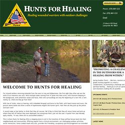 Hunts for Healing: healing wounded soldiers with outdoor challenges