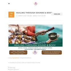 Healing Through Sounds & Body - Sound Healing India