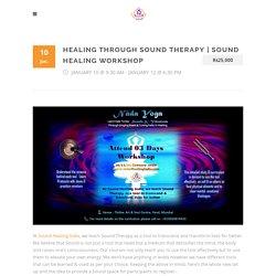 Sound Healing Workshop - Sound Healing India