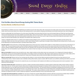 About Sound Energy Healing with Tibetan Bowls