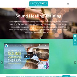 Sound Healing and Therapy Training Classes in Dubai at Illuminations