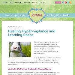 Healing Hyper-vigilance and Learning Peace