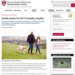 Health advice for 2017: Simplify, simplify