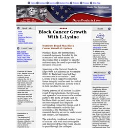 Health Article: blocking cancer growth with L-Lysine