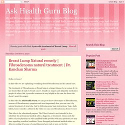 Ask Health Guru Blog: Ayurvedic treatment of Breast Lump