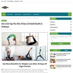 How to Get Yoga Plus After 30 Days Full Health Benefits & Challenges