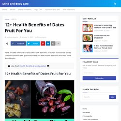 12+ Health Benefits of Dates Fruit For You