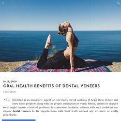 Oral Health Benefits of Dental Veneers