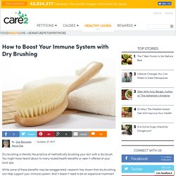 Health Benefits Of Dry Brushing And How To Do It