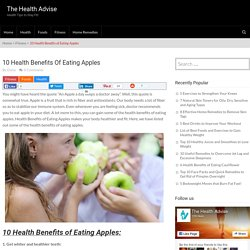 10 Health Benefits of Eating Apples - The Health Advise