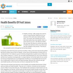 Health Benefits Of Fruit Juices