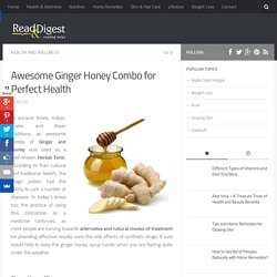 Health Benefits of Ginger and Honey