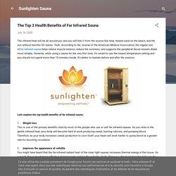 The Top 3 Health Benefits of Far Infrared Sauna