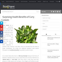 Health Benefits of Curry Leaves (Kari Patta or Meetha Neem)