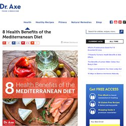 8 Health Benefits of the Mediterranean Diet