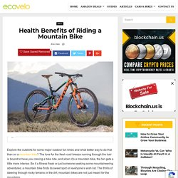 Health Benefits of Riding a Mountain Bike - Eco Velo