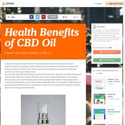 Explore the health benefits of CBD oil