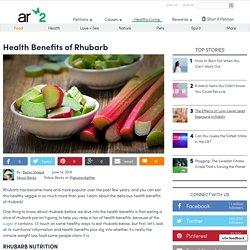 Health Benefits Of Rhubarb