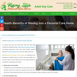 Health Benefits of Moving Into a Personal Care Home