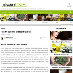 Health benefits of Steel Cut Oats