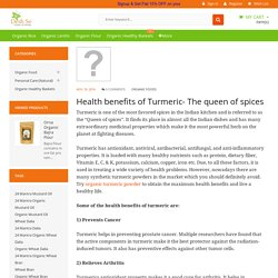 Health benefits of Turmeric- The queen of spices