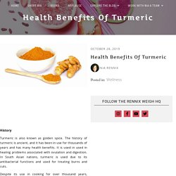 Health Benefits of Turmeric - The Rennix Weigh