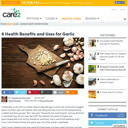 8 Health Benefits And Uses For Garlic