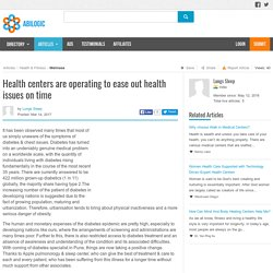 Health centers are operating to ease out health issues on time