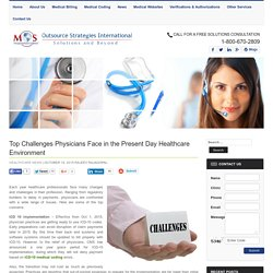 Top Health Care Challenges Facing Physicians