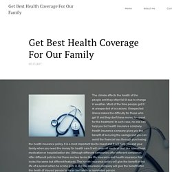 Get Best Health Coverage For Our Family