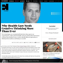 Why Health Care Needs Creative Thinking More Than Ever