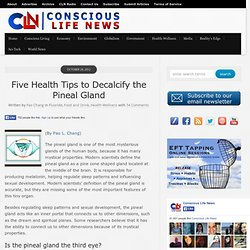 Five Health Tips to Decalcify the Pineal Gland