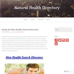 Study for Men Health Search Directory – Natural Health Directory