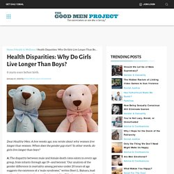 Health Disparities: Why Do Girls Live Longer Than Boys?