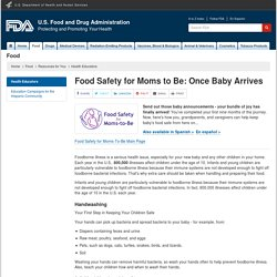 Health Educators > Food Safety for Moms to Be: Once Baby Arrives