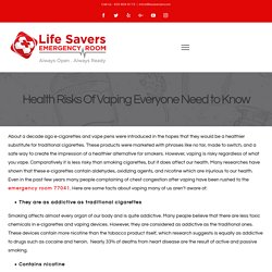 Health Risks Of Vaping Everyone Need to Know – Life Savers Emergency Room