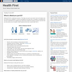 Health First: What is Medicare part B?