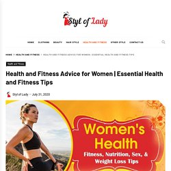 Health and Fitness Advice for Women