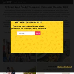 60 Must-Read Health, Fitness, and Happiness Blogs for 2015