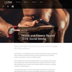 Health and Fitness Report 2015: Social Media