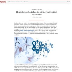 Health forums best place for gaining health related information